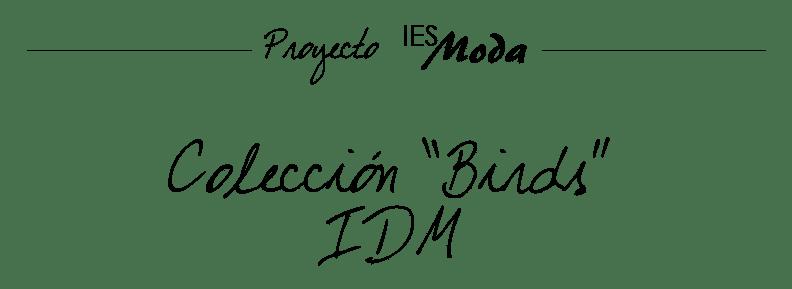 Colección Birds IDM 2012
