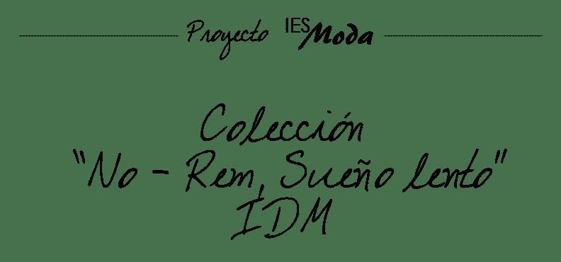 Colección NO-REM IDM 2009