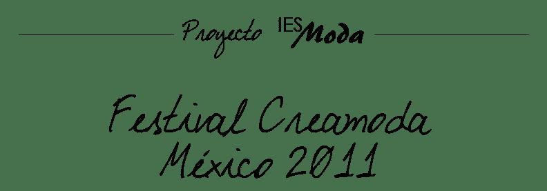 Festival Creamoda 2011