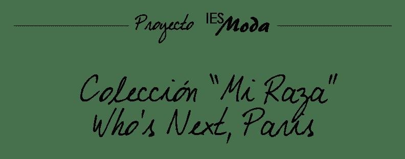 Colección Who's Next Mexico 2013